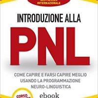 Ancora sulla Programmazione neuro linguistica