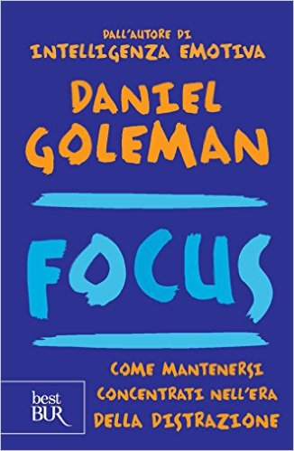 Citazioni da FOCUS di Daniel Goleman (2/2)