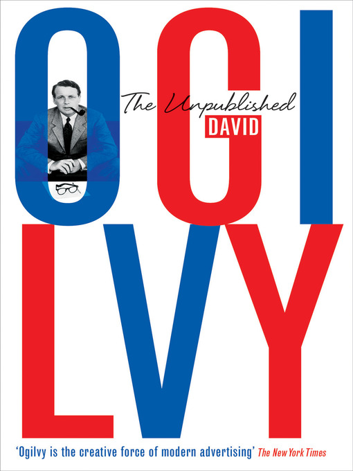 "Quotes from ""The Unpublished David Ogilvy"""